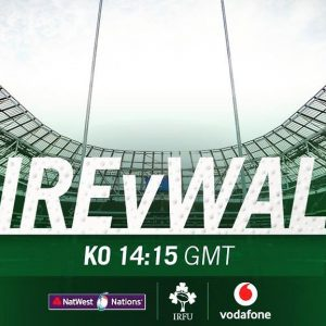 LIVE Coverage of Ireland v Wales 6 Nations